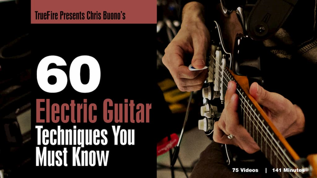 60 Electric Guitar Techniques You MUST Know